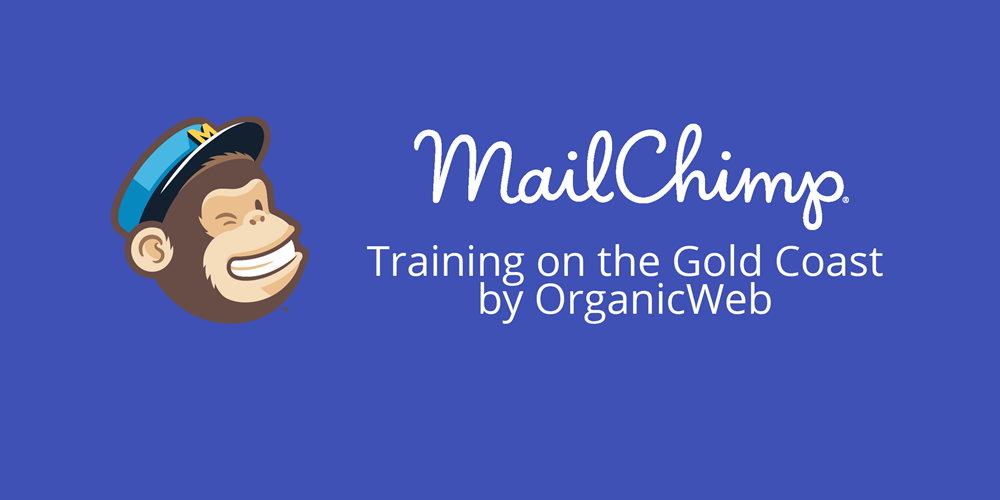 Learn to use mailchimp on the gold coast